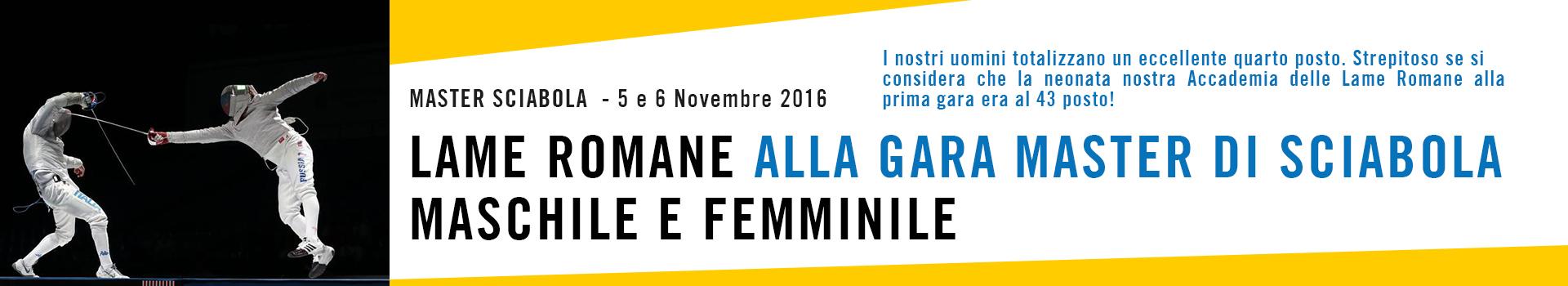 Accademia d'Armi LAME ROMANE - Gara Master 5 e 6 Novembre 2016